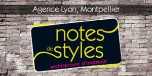 Ouverture Agence Notes de Styles Lyon, Montpellier